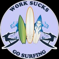 Work sucks go surfing-9