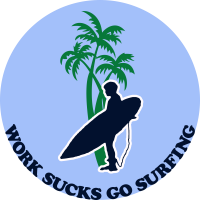 Work sucks go surfing-10